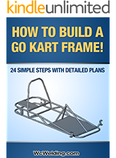 Amazon com: How to Build a Go Kart: Learn How You Can Quickly