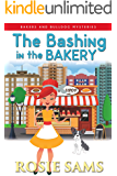 The Bashing in the Bakery (Bakers and Bulldogs Mysteries Book 8)
