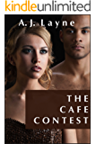 The Cafe Contest: Exposed in Public (Exhibitionist)