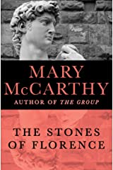 The Stones of Florence Kindle Edition
