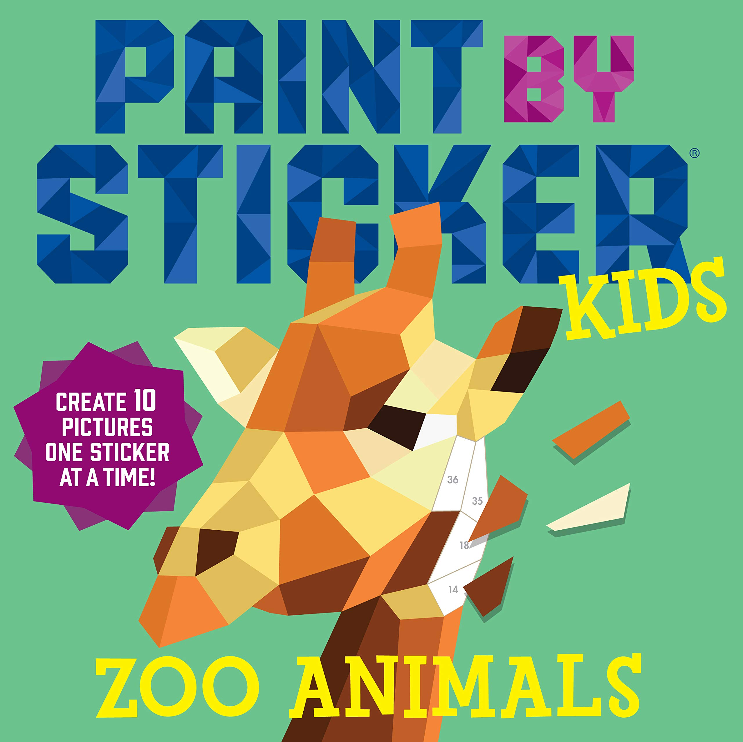 Paint through Sticker Kids: Zoo Animals: Create 10 Pictures One Sticker at a Time!