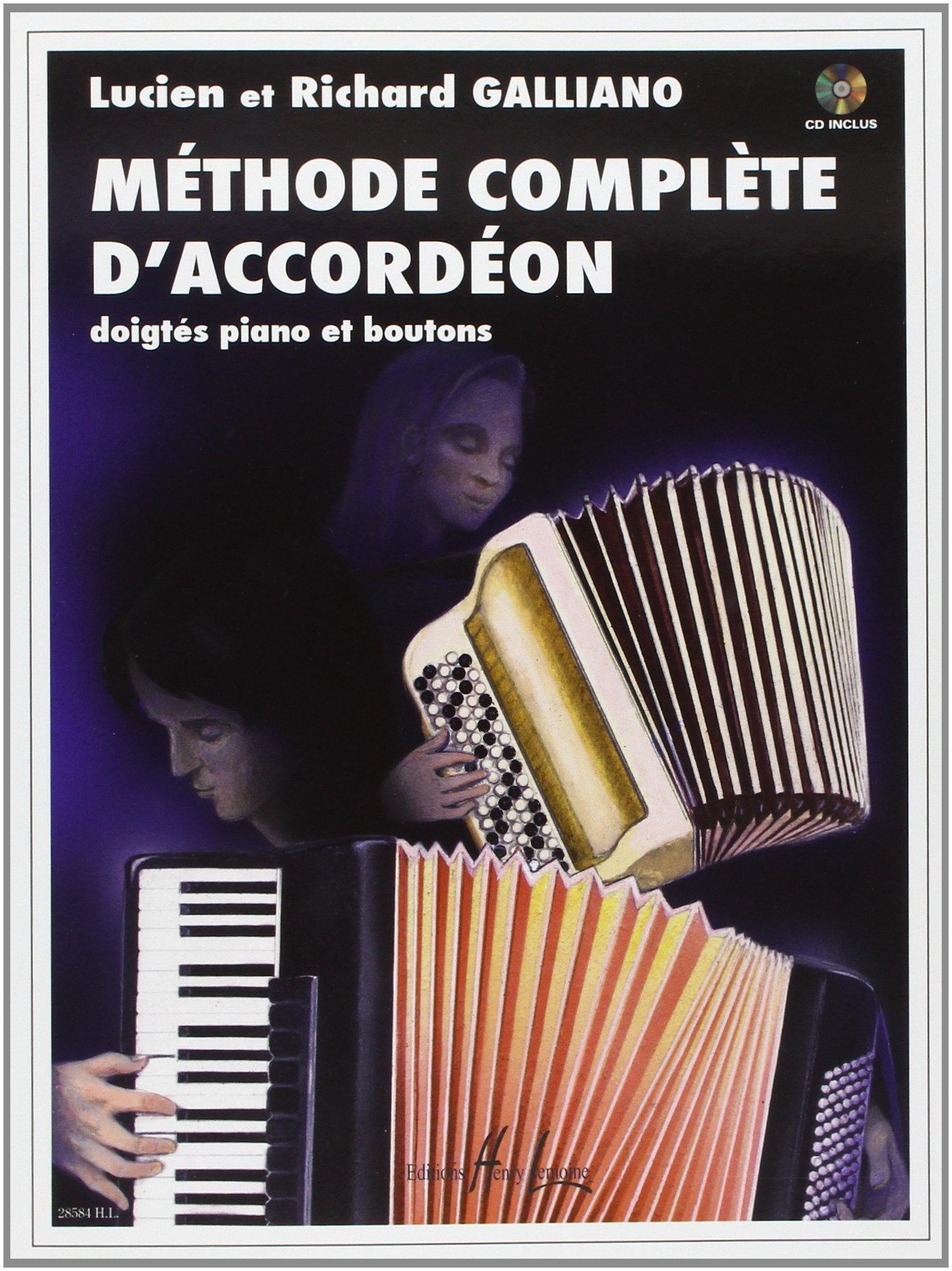 Méthode complète d'accordéon Partition – 27 mars 2008 Richard Galliano Lucien Galliano Lemoine B001J2Z512
