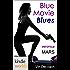 Veronica Mars - the TV series: Blue Movie Blues (Kindle Worlds Novella)