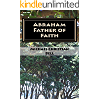 Abraham - Father of Faith