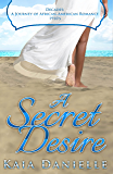 A Secret Desire (Decades: A Journey of African-American Romance Book 2)
