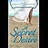 A Secret Desire (Decades: A Journey of African-American Romance Book 2)