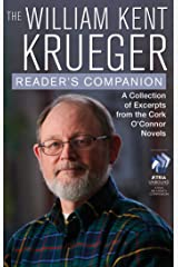 The William Kent Krueger Reader's Companion: A Collection of Excerpts from the Cork O'Connor Novels (Cork O'Connor Mystery Series) Kindle Edition