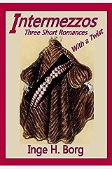 Intermezzos: Three Short Romances with a Twist