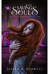 Saving Souls (Gifted Anomalies Book 2) Kindle Edition