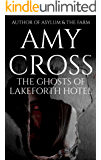 The Ghosts of Lakeforth Hotel