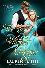 The Last Wicked Rogue (The League of Rogues Book 9) Kindle Edition