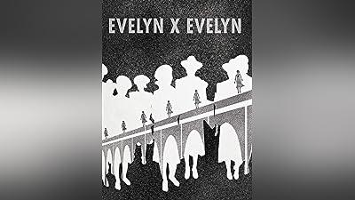 Evelyn x Evelyn