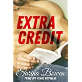 Extra Credit: Three Ivy Years Novellas (The Ivy Years Book 6)