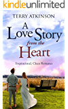 A Love Story from the Heart: Sweet, Clean Romance (Love Stories Series Book 1)