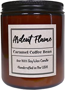 Ardent Flame Candles | Caramel Coffee Bean | 100% Natural Soy Wax Candle for Home Decor | Highly Scented | Premium Fragrance | Handmade in The USA | 8 oz | Long Lasting | Gift for Women and Men