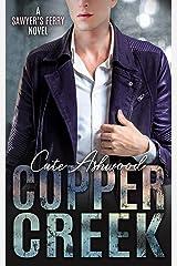 Copper Creek: A Sawyer's Ferry Novel Kindle Edition