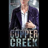 Copper Creek: A Sawyer's Ferry Novel (English Edition)