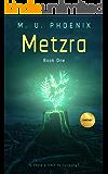 Metzra: Book One (World of Metzra 1)