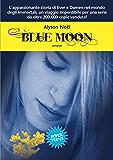 Blue Moon (Leggereditore)