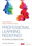 Professional Learning Redefined: An Evidence-Based Guide