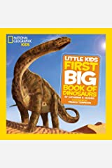 National Geographic Little Kids First Big Book of Dinosaurs (National Geographic Little Kids First Big Books) Kindle Edition
