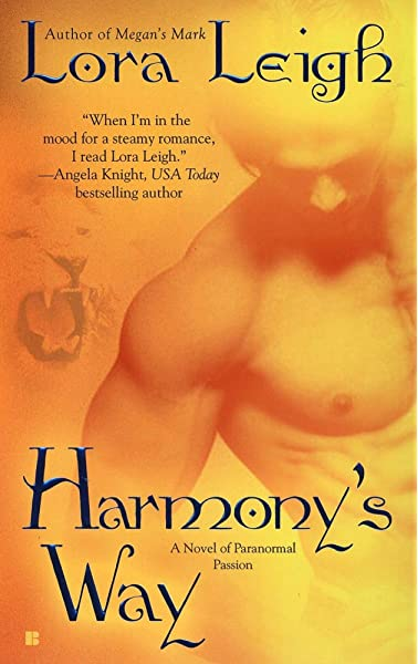 Harmony's Way: A Novel of the Breeds: Book 8: A Novel of Paranormal  Passion: Leigh, Lora: Amazon.com.au: Books