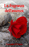 La fragranza dell'assenza