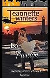 For Passion (Turchetta's Promise Book 5)