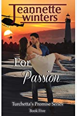 For Passion (Turchetta's Promise Book 5) Kindle Edition