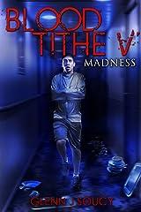 Blood Tithe V Madness Kindle Edition