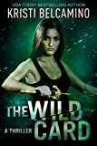The Wild Card (Queen of Spades Thrillers Book 6)