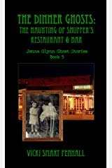 The Dinner Ghosts (Jenna Glynn Ghost Stories Book 5) Kindle Edition