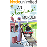 An Accidental Murder (The Yellow Cottage Vintage Mysteries Book 1)