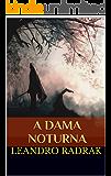 A Dama Noturna (Fragmentos de Grinmelken Livro 5)