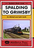 Spalding to Grimsby (Eastern Main Lines)