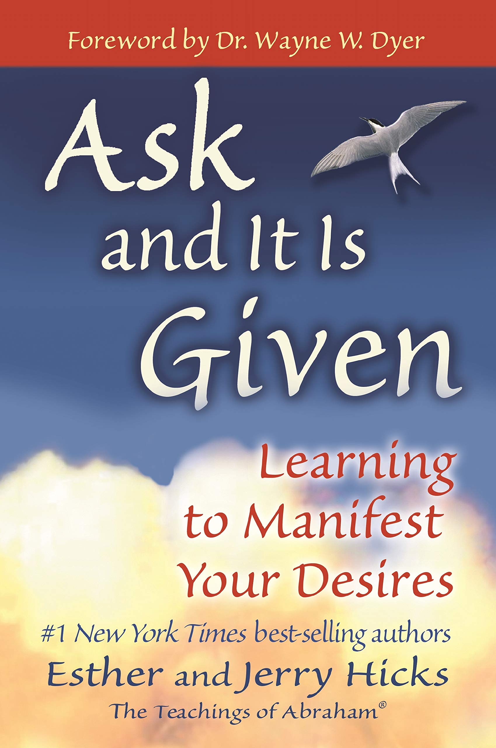 Buy Ask and It is Given: Learning to Manifest Your Desires Book ...
