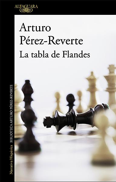 La tabla de Flandes eBook: Pérez-Reverte, Arturo: Amazon.es: Tienda Kindle