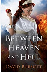 Between Heaven and Hell Kindle Edition