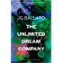 The Unlimited Dream Company (Paladin Books)