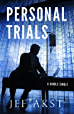 Personal Trials: How Terminally Ill ALS Patients Took Medical Treatment Into Their Own Hands (Kindle Single)