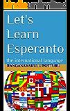 Let's Learn Esperanto: the international language
