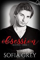 Obsession (Talisman Book 1) Kindle Edition