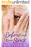 Before and Ever Since (What Happens in Texas Book 2)