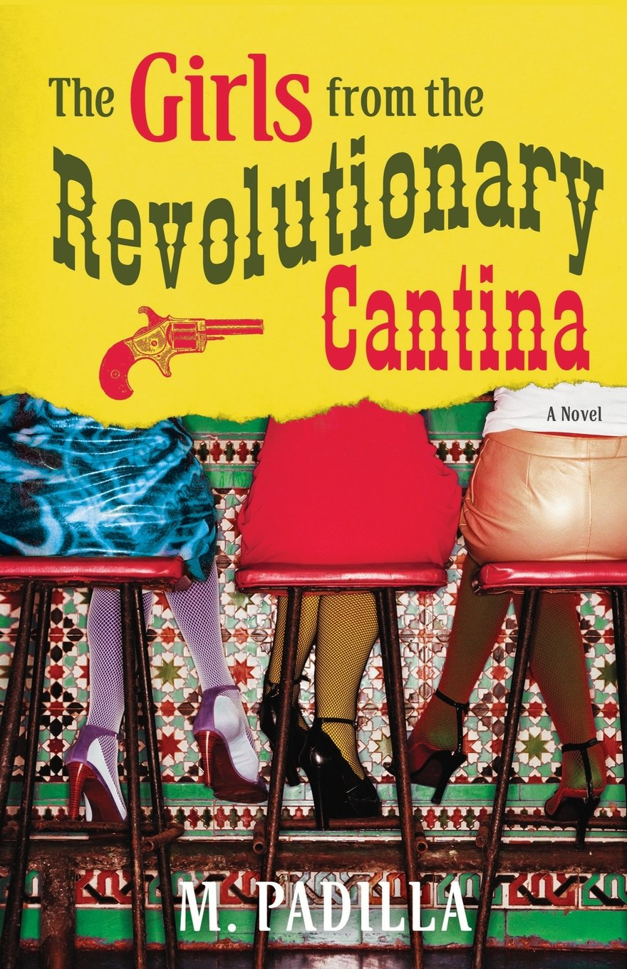 The Girls from the Revolutionary Cantina: A Novel ebook