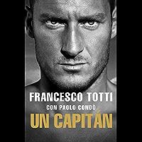 Un Capitán: Autobiografía (Córner)