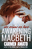Awakening Macbeth: Romantic Suspense With a Shocking Paranormal Twist