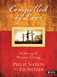 Compelled by Love: A Journey to Missional Living - Member Book (CSB)