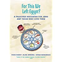 For This We Left Egypt?: A Pas