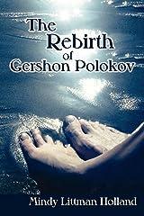 The Rebirth of Gershon Polokov Kindle Edition