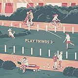 PLAYTHINGS 3